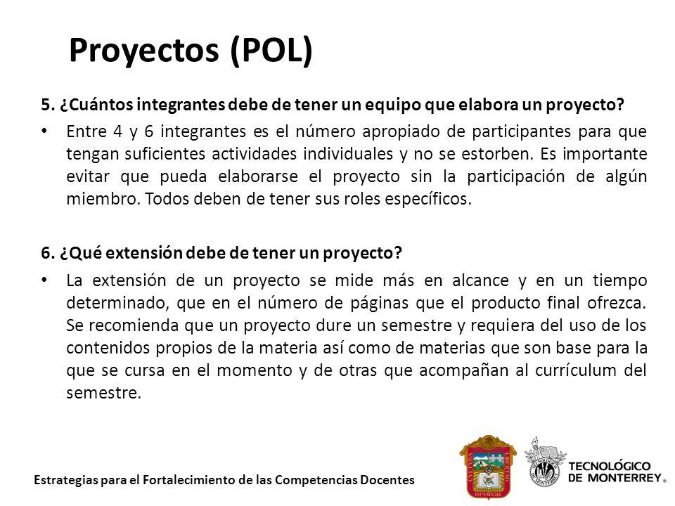 Proyectos (POL) 5. ¿Cuántos integrantes debe de tener un equipo que elabora un proyecto