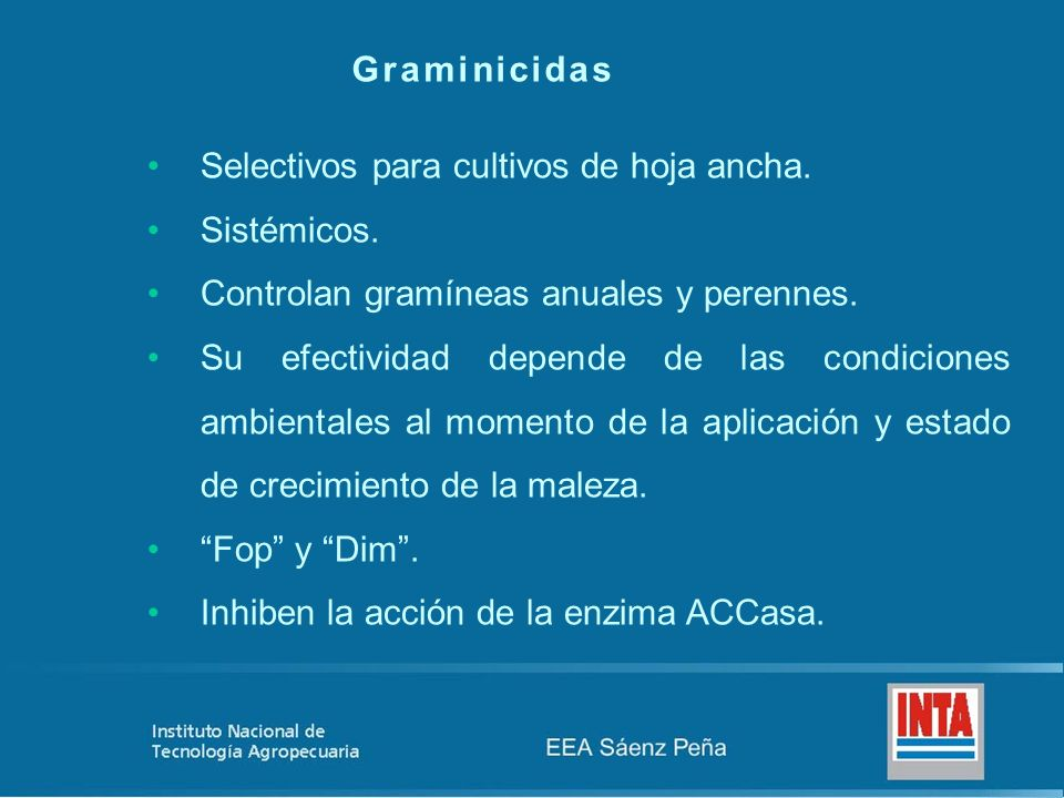 Graminicidas Selectivos para cultivos de hoja ancha. Sistémicos. Controlan gramíneas anuales y perennes.