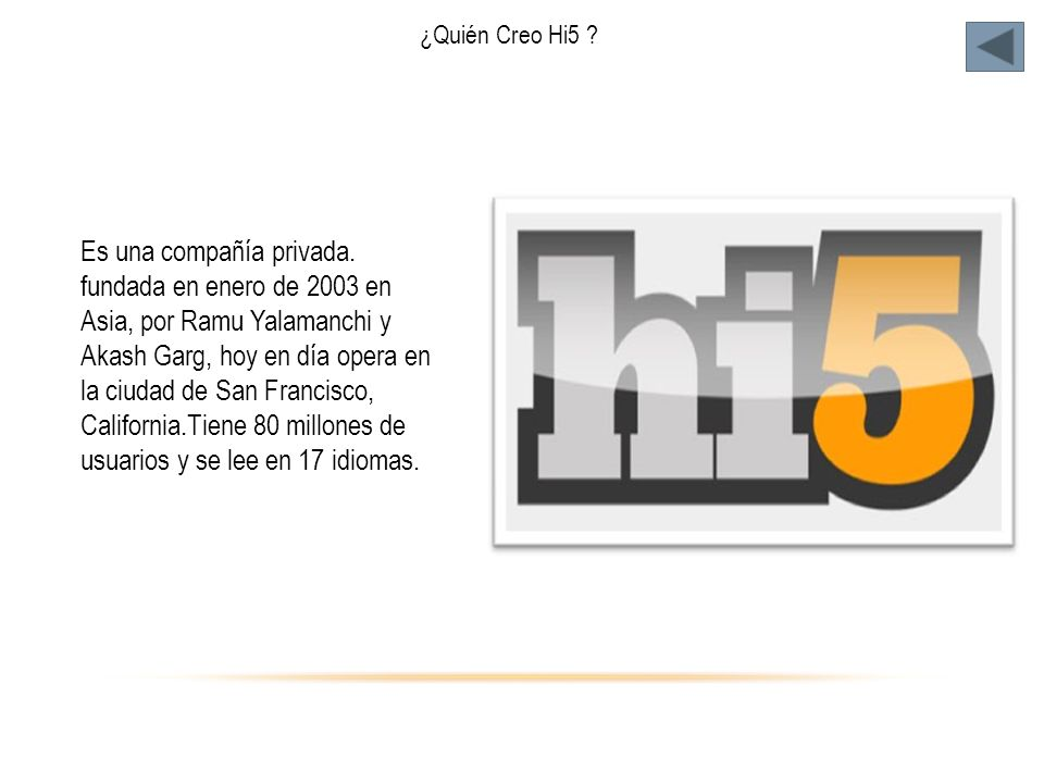 ¿Quién Creo Hi5