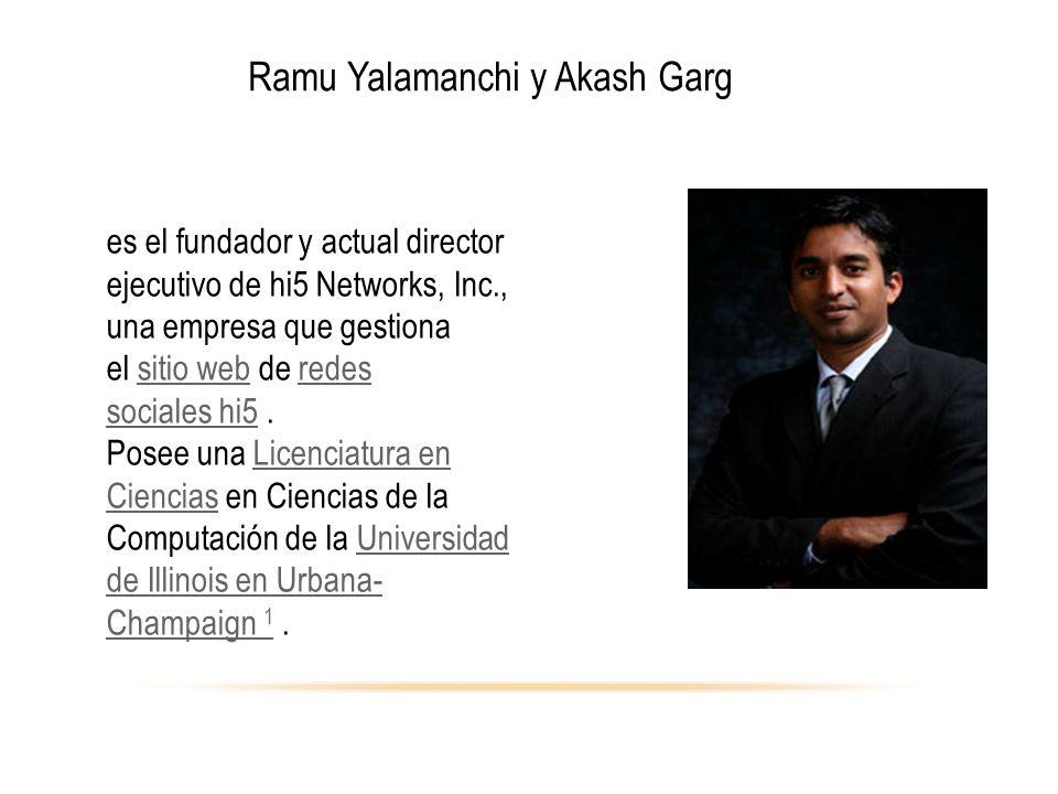 Ramu Yalamanchi y Akash Garg