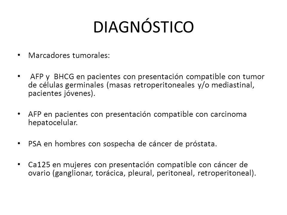 DIAGNÓSTICO Marcadores tumorales: