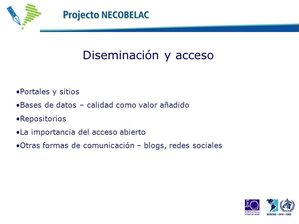 Diseminación y acceso Portales y sitios