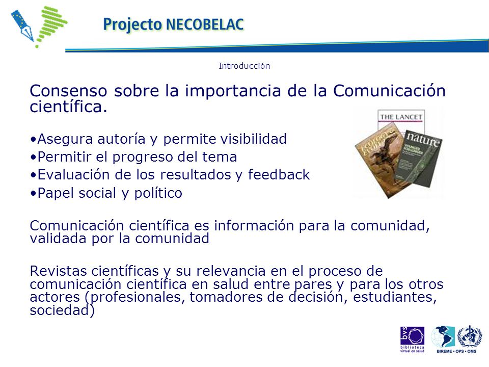 Consenso sobre la importancia de la Comunicación científica.