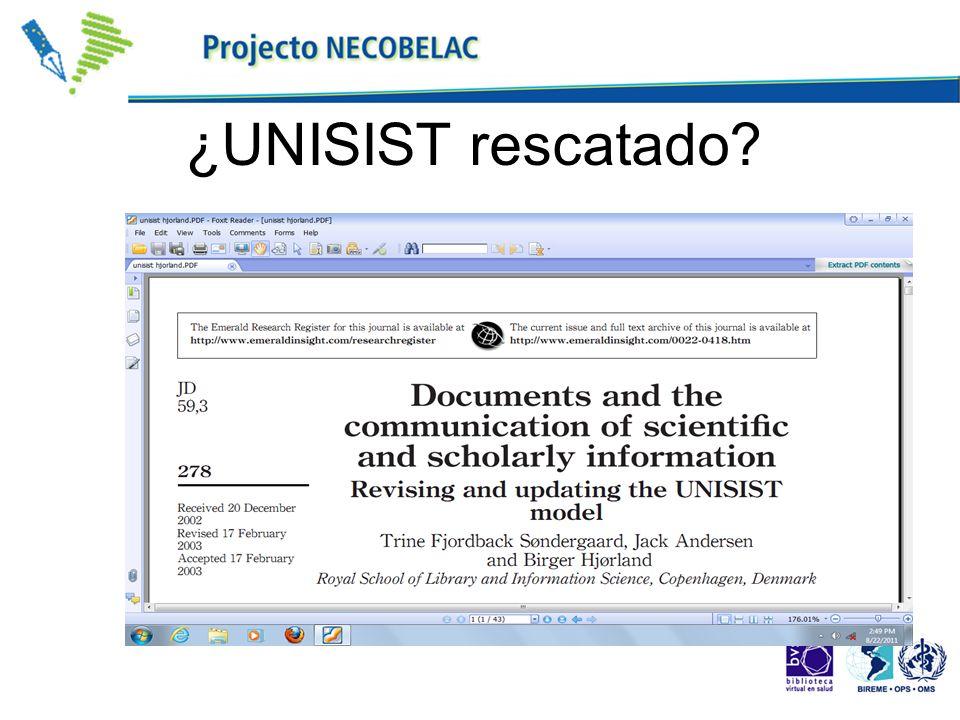 ¿UNISIST rescatado