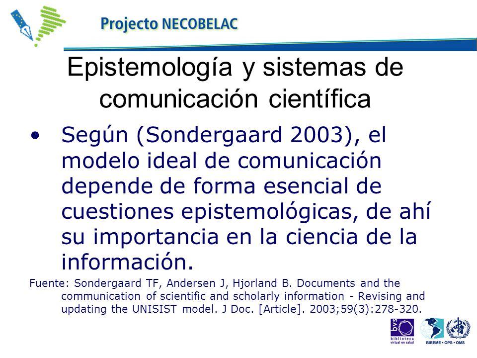 Epistemología y sistemas de comunicación científica