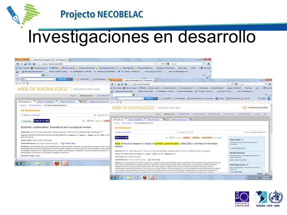 Investigaciones en desarrollo