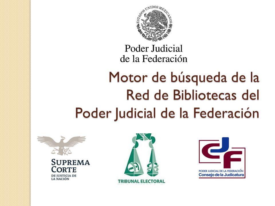 29/03/2017 Motor de búsqueda de la Red de Bibliotecas del Poder Judicial de la Federación