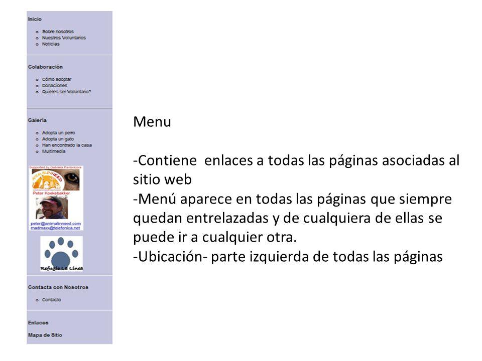 Menu Contiene enlaces a todas las páginas asociadas al sitio web.
