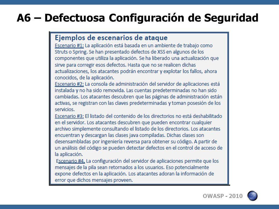 A6 – Defectuosa Configuración de Seguridad