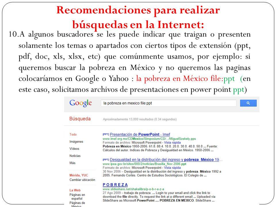 Recomendaciones para realizar búsquedas en la Internet:
