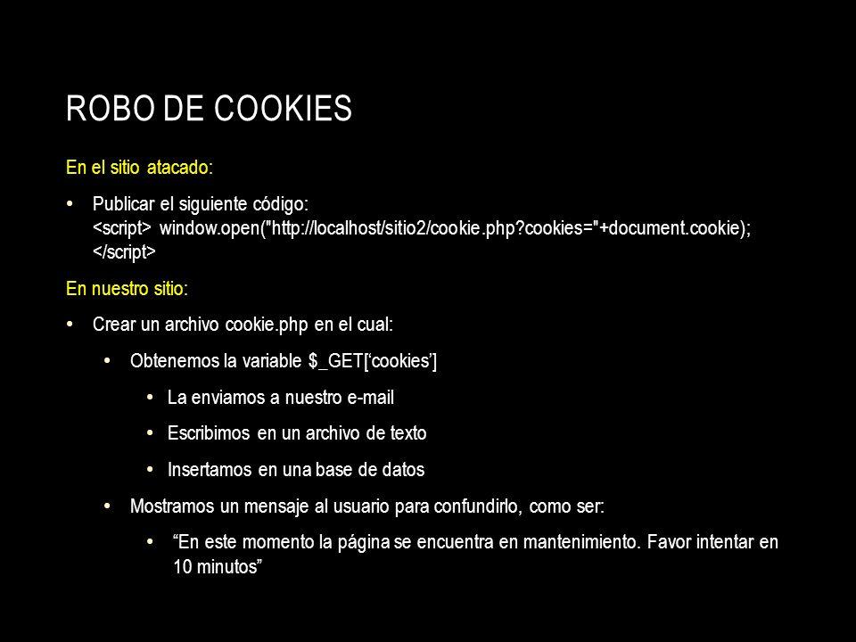 Robo de cookies En el sitio atacado: