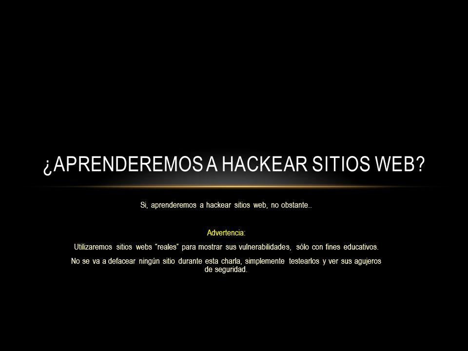 ¿Aprenderemos a hackear sitios web