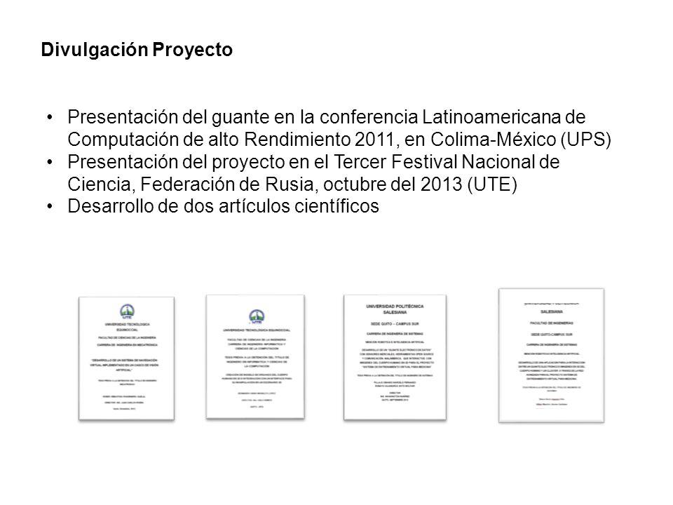 Divulgación Proyecto Presentación del guante en la conferencia Latinoamericana de Computación de alto Rendimiento 2011, en Colima-México (UPS)
