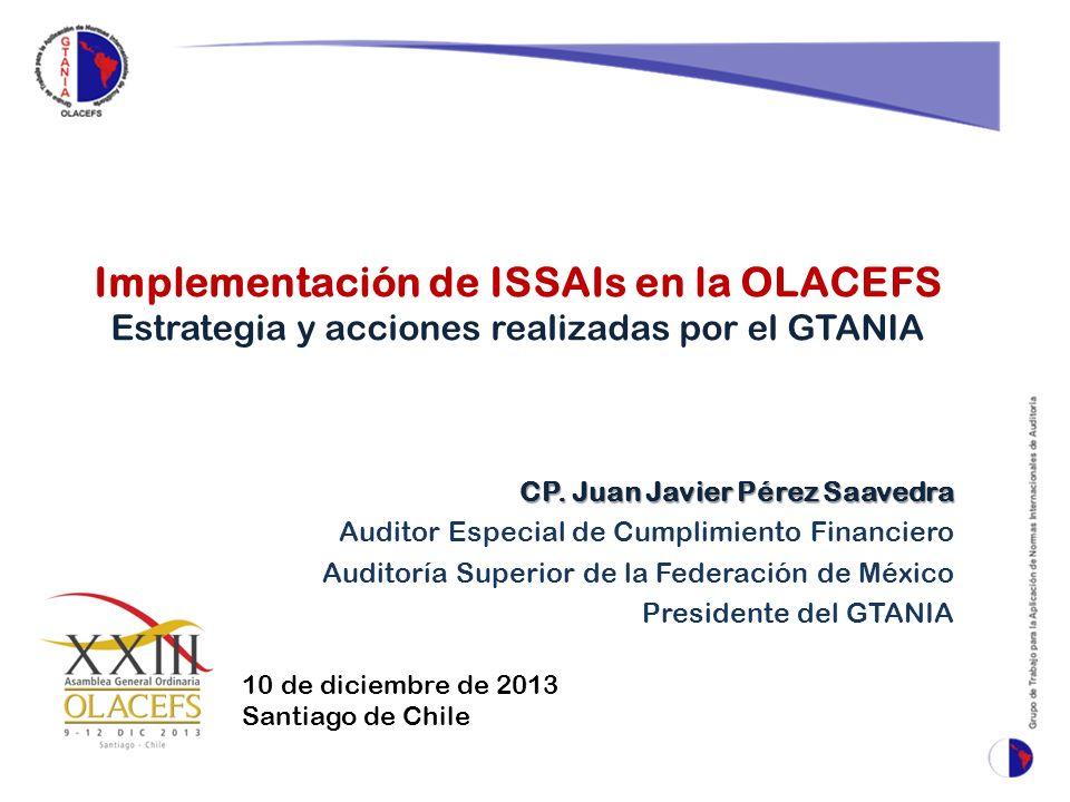 Implementación de ISSAIs en la OLACEFS Estrategia y acciones realizadas por el GTANIA