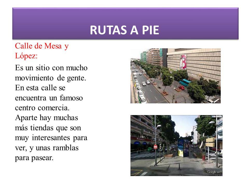 RUTAS A PIE Calle de Mesa y López: