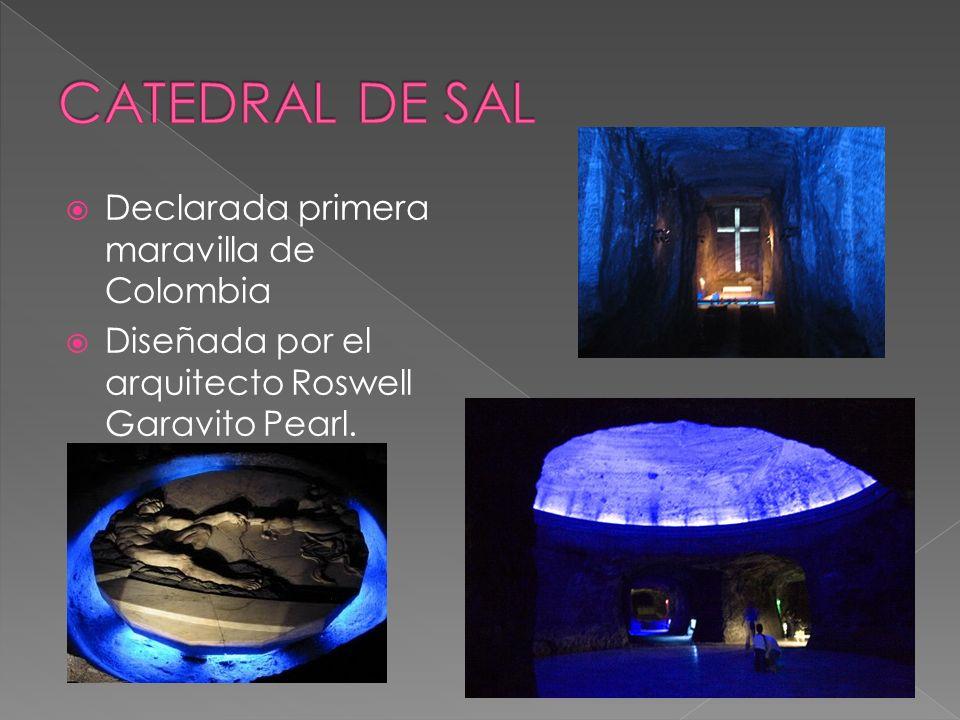 CATEDRAL DE SAL Declarada primera maravilla de Colombia