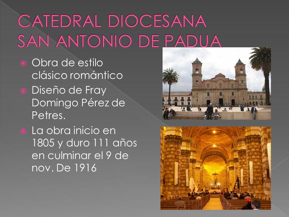 CATEDRAL DIOCESANA SAN ANTONIO DE PADUA