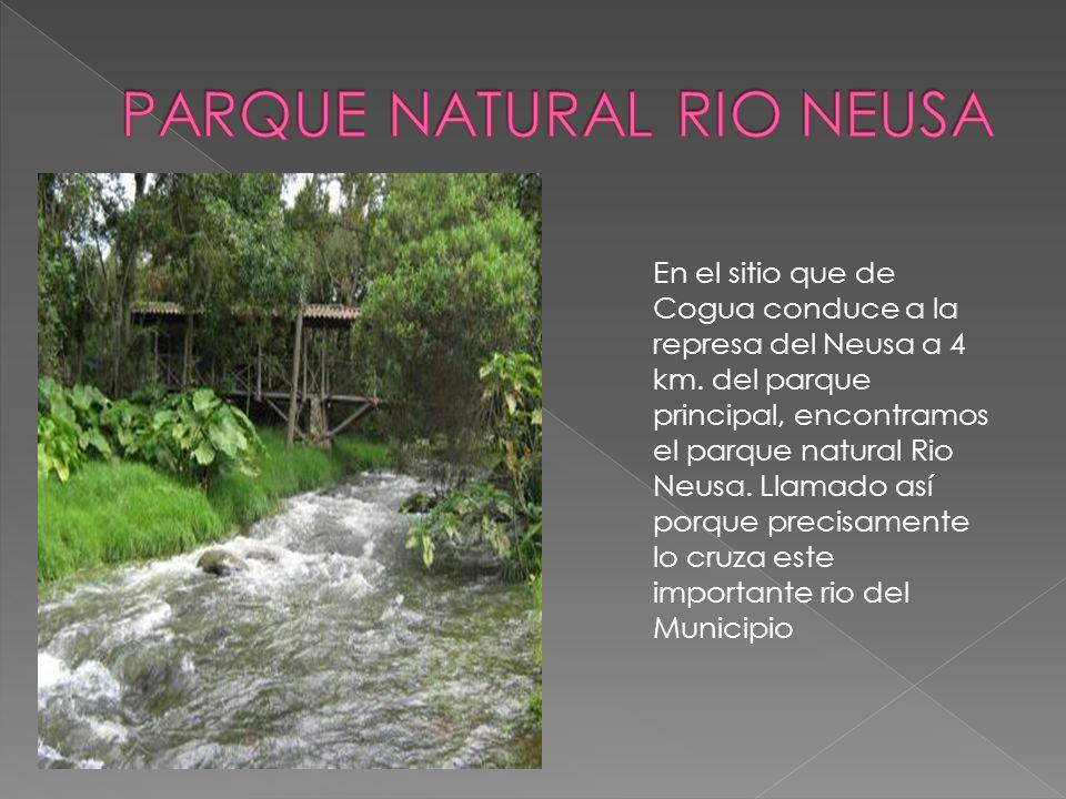 PARQUE NATURAL RIO NEUSA