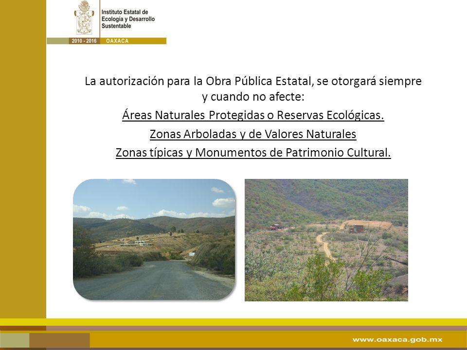 Áreas Naturales Protegidas o Reservas Ecológicas.