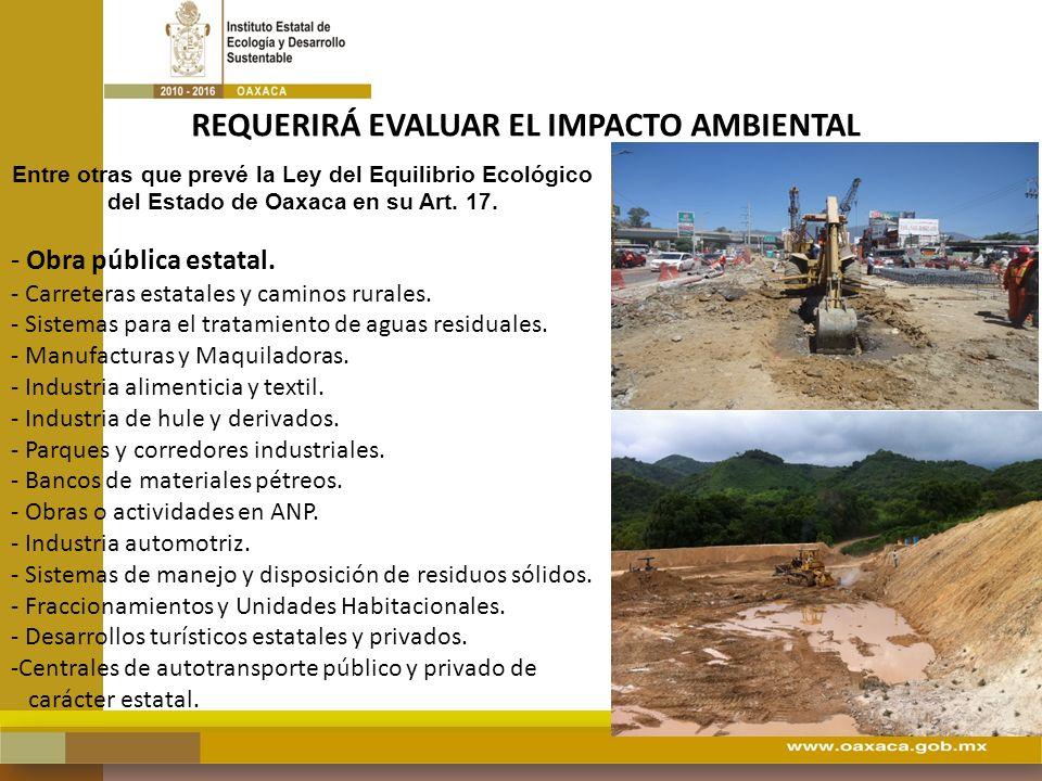 REQUERIRÁ EVALUAR EL IMPACTO AMBIENTAL