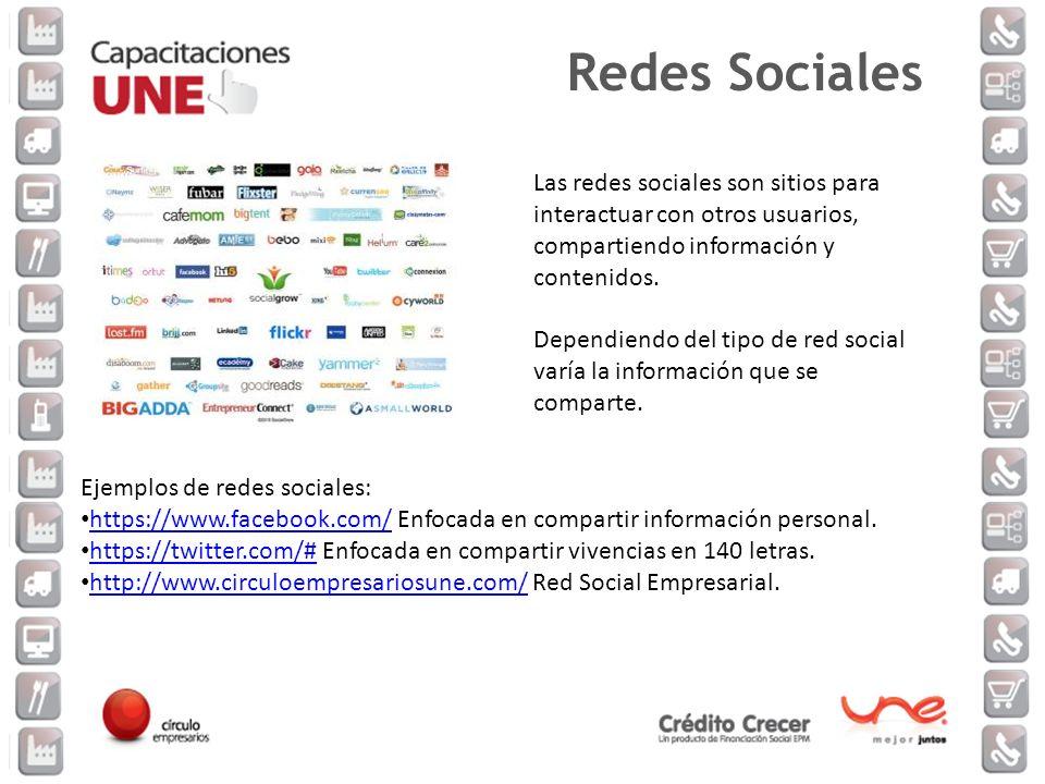 Redes Sociales Las redes sociales son sitios para interactuar con otros usuarios, compartiendo información y contenidos.