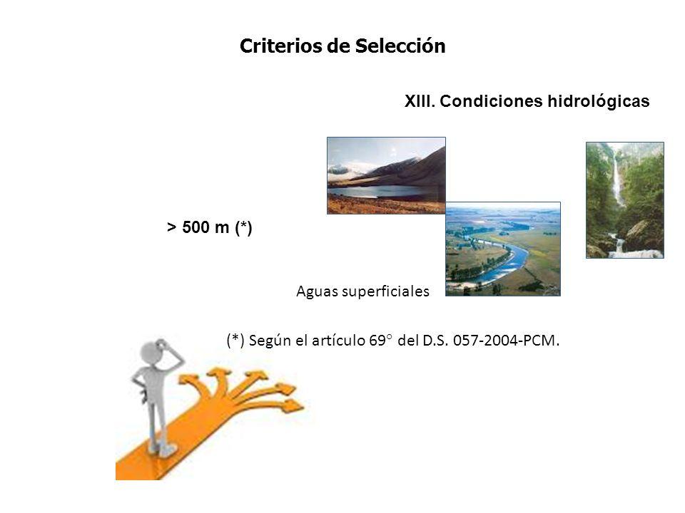 Criterios de Selección XIII. Condiciones hidrológicas