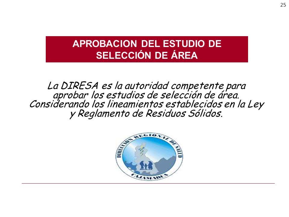 APROBACION DEL ESTUDIO DE SELECCIÓN DE ÁREA