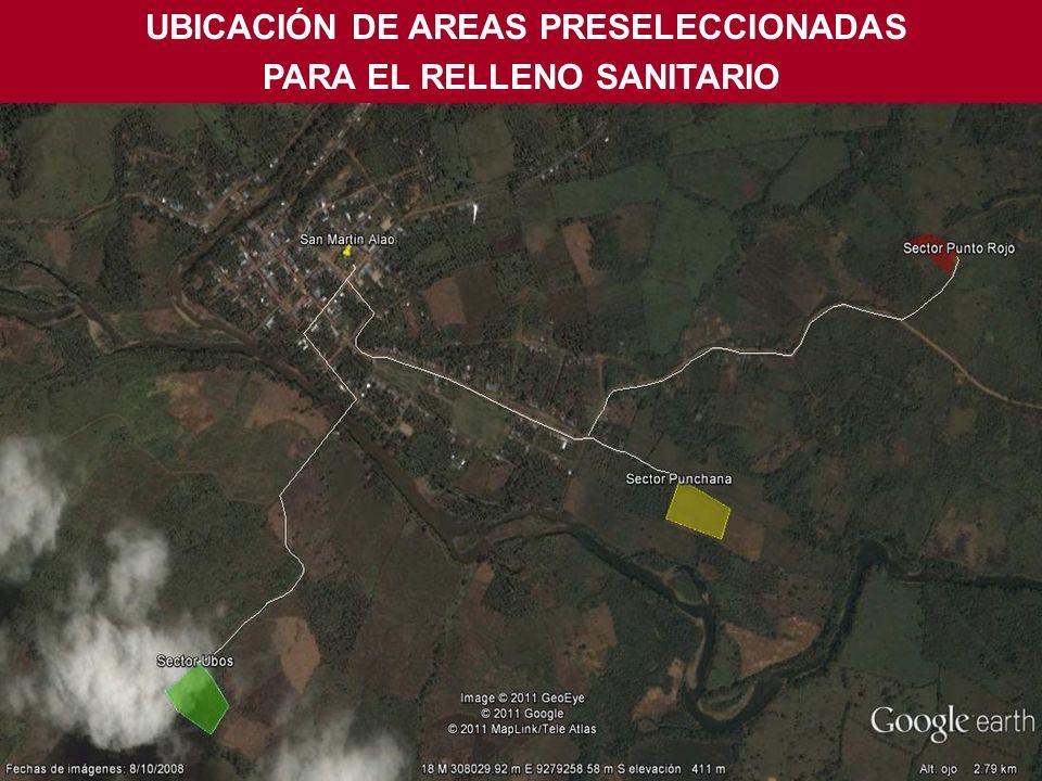 UBICACIÓN DE AREAS PRESELECCIONADAS PARA EL RELLENO SANITARIO