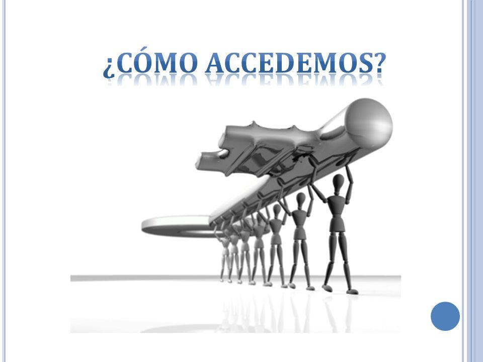 ¿Cómo accedemos