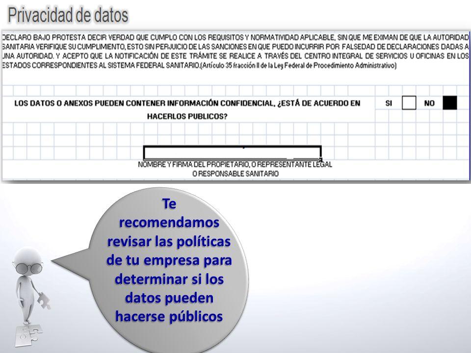 Te recomendamos. revisar las políticas. de tu empresa para.