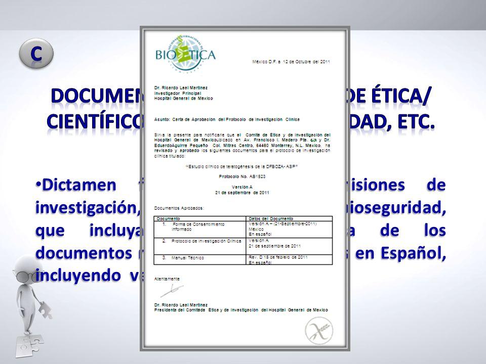 C DOCUMENTOS DE LOS COMITÉS DE ÉTICA/ CIENTÍFICO/BIOÉTICA/BIOSEGURIDAD, ETC.