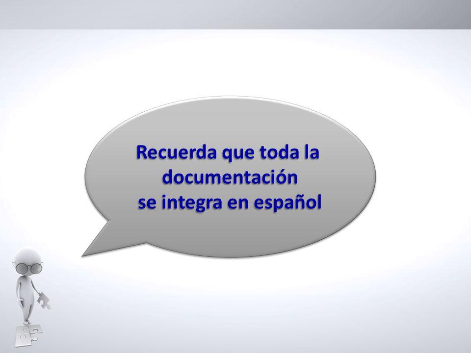 Recuerda que toda la documentación se integra en español