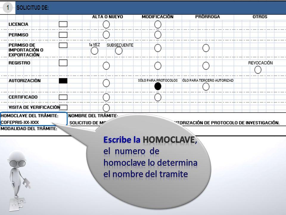 Escribe la Homoclave, el numero de homoclave lo determina el nombre del tramite