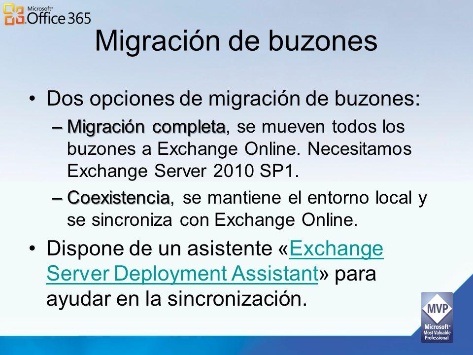 Migración de buzones Dos opciones de migración de buzones: