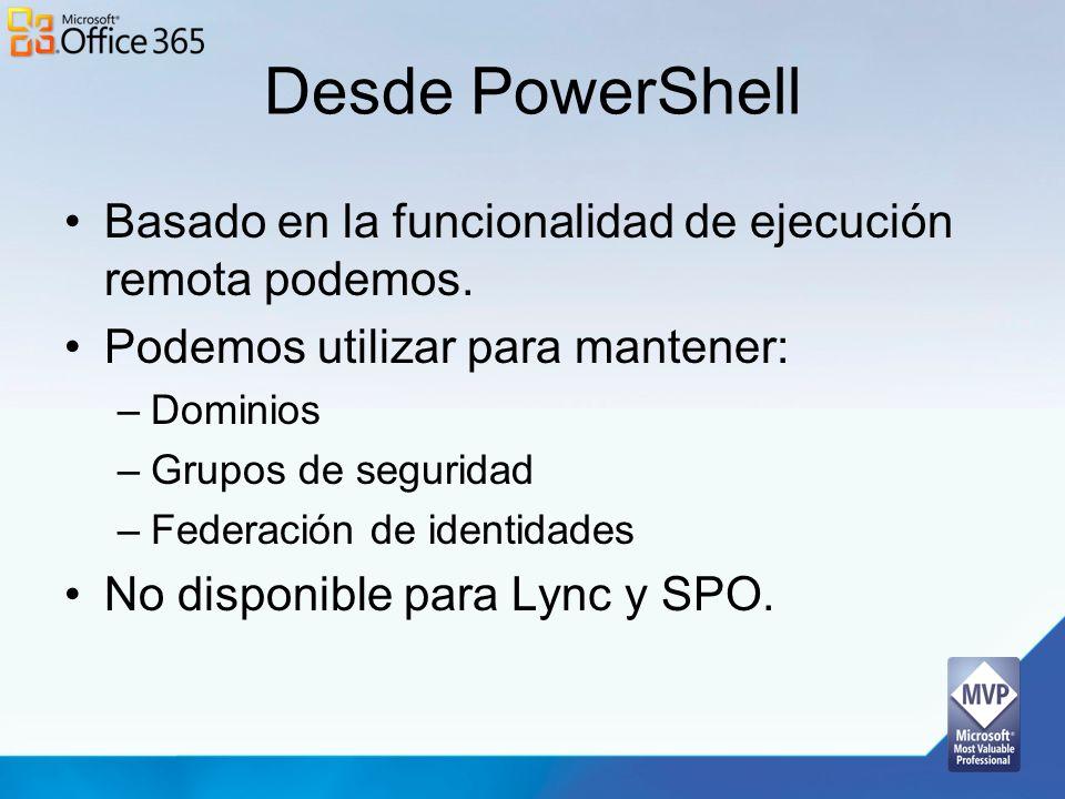 Desde PowerShell Basado en la funcionalidad de ejecución remota podemos. Podemos utilizar para mantener: