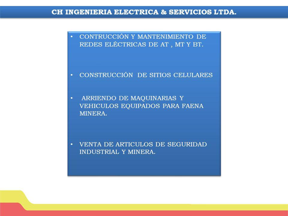 CH INGENIERIA ELECTRICA & SERVICIOS LTDA.