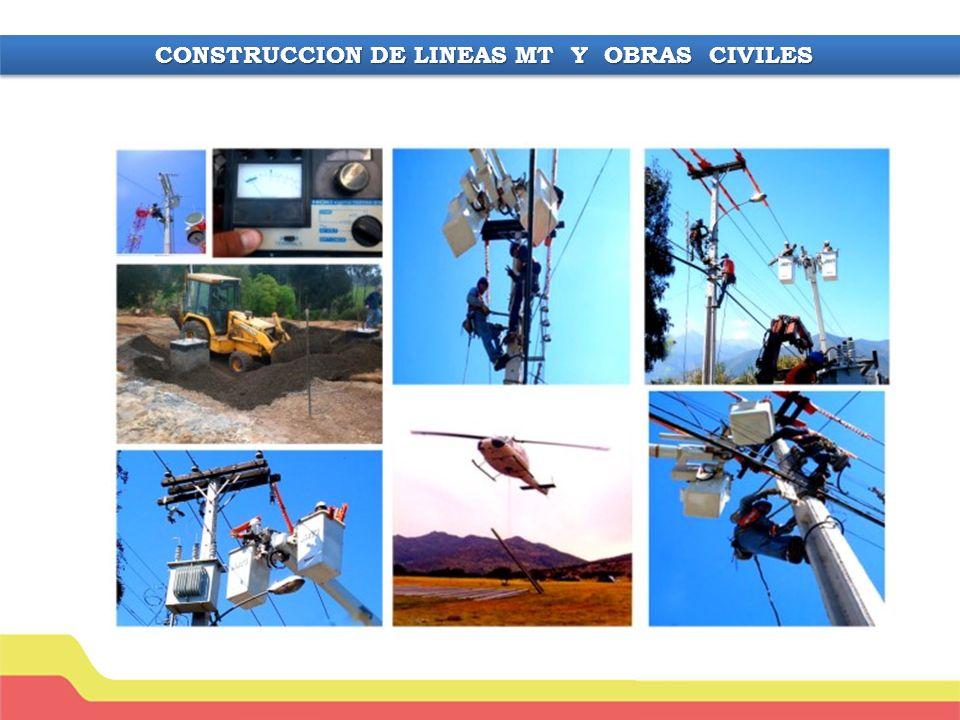 CONSTRUCCION DE LINEAS MT Y OBRAS CIVILES