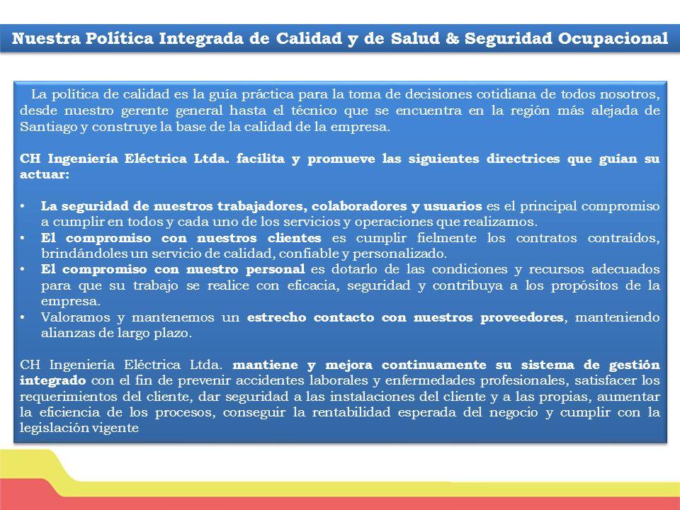 Nuestra Política Integrada de Calidad y de Salud & Seguridad Ocupacional