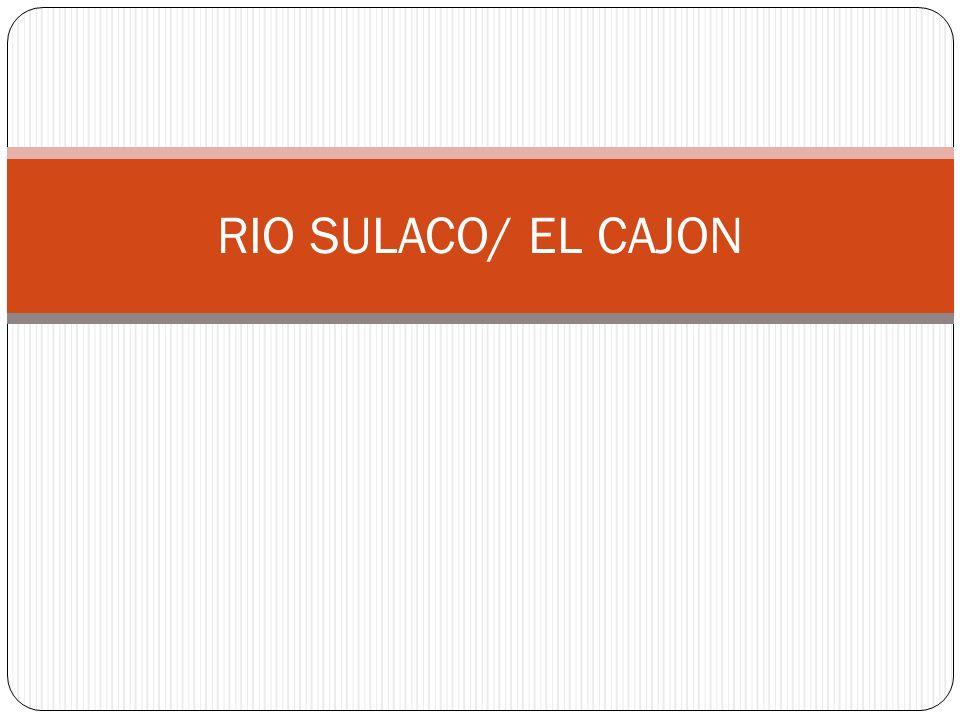 RIO SULACO/ EL CAJON