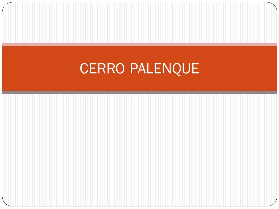CERRO PALENQUE