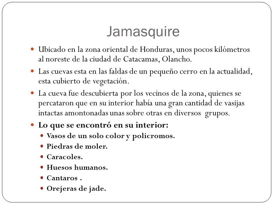 Jamasquire Ubicado en la zona oriental de Honduras, unos pocos kilómetros al noreste de la ciudad de Catacamas, Olancho.