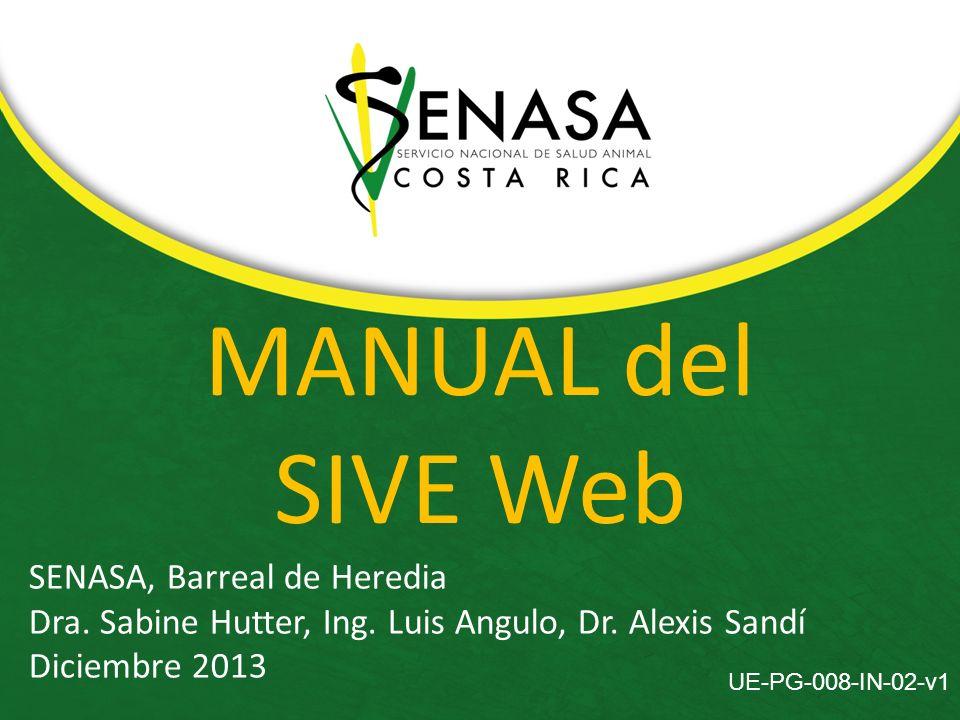 MANUAL del SIVE Web SENASA, Barreal de Heredia