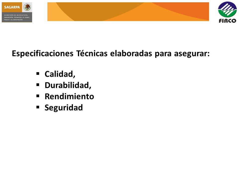 Especificaciones Técnicas elaboradas para asegurar: