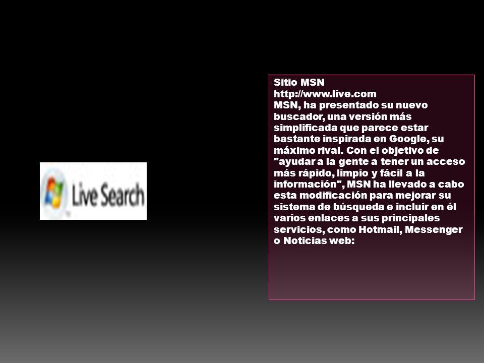 Sitio MSN http://www.live.com.