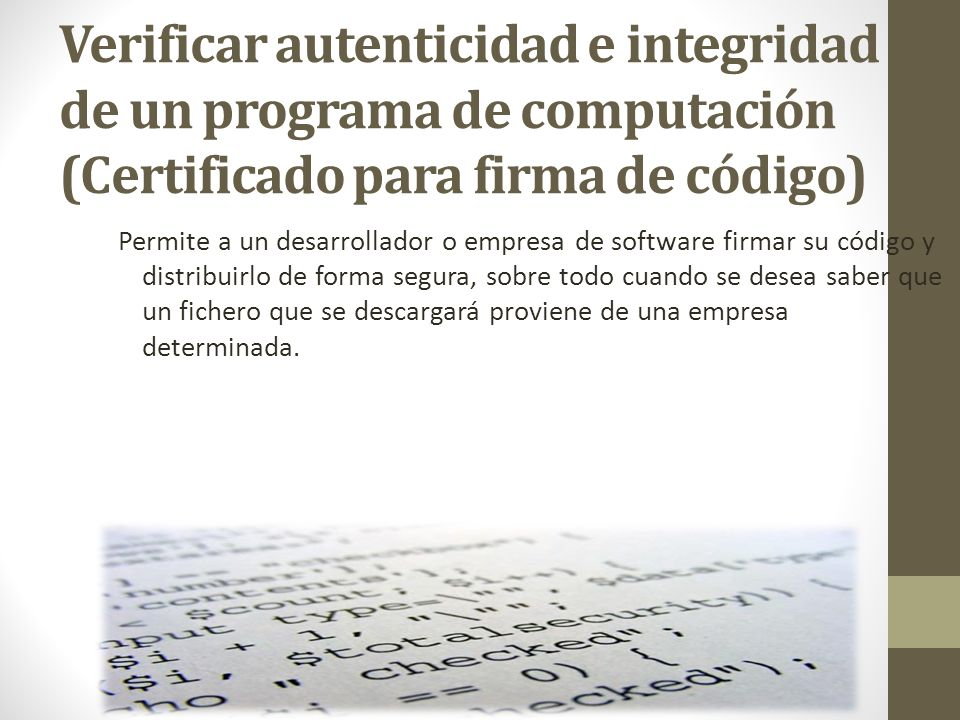 Verificar autenticidad e integridad de un programa de computación (Certificado para firma de código)