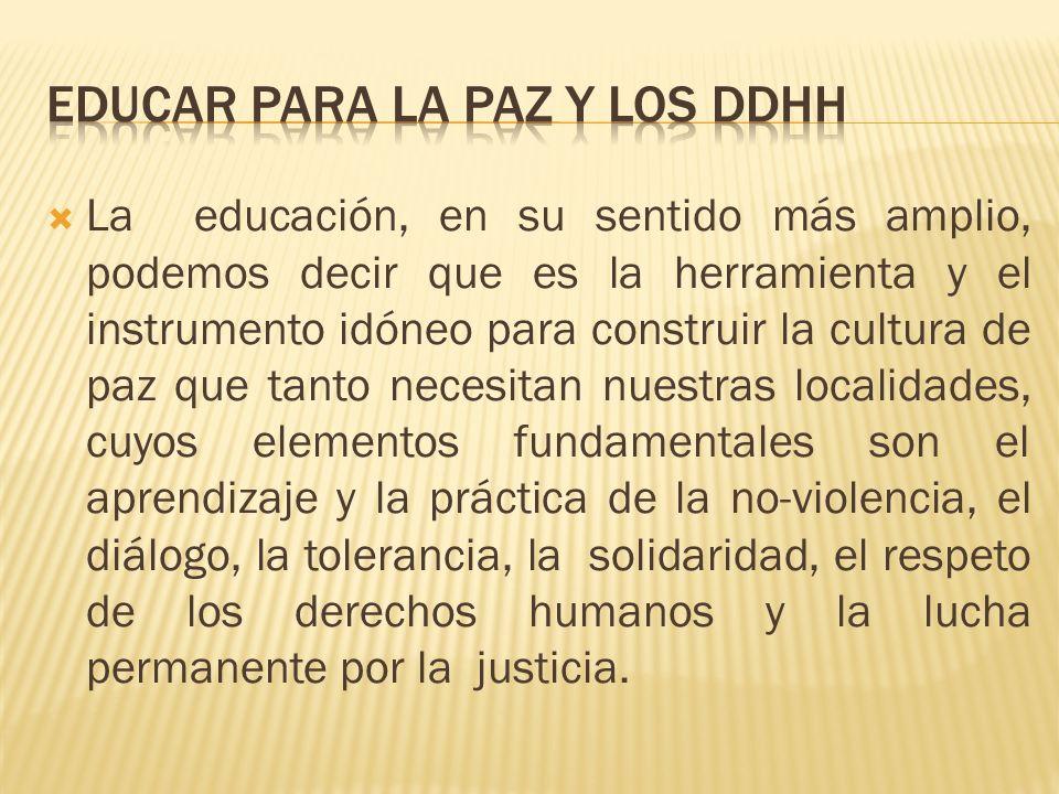 Educar para la paz y los ddhh