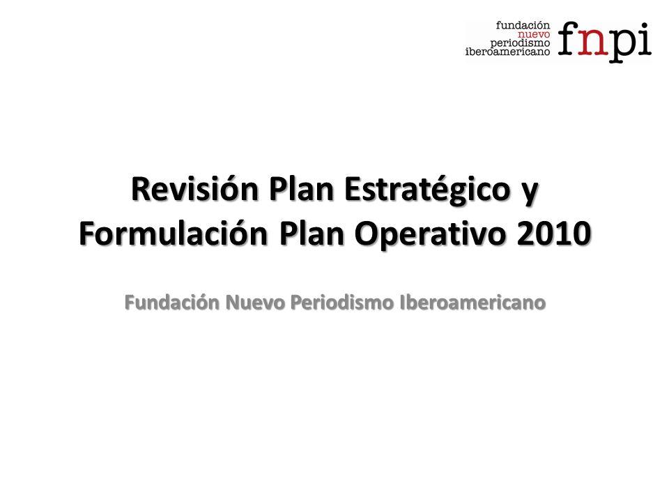 Revisión Plan Estratégico y Formulación Plan Operativo 2010