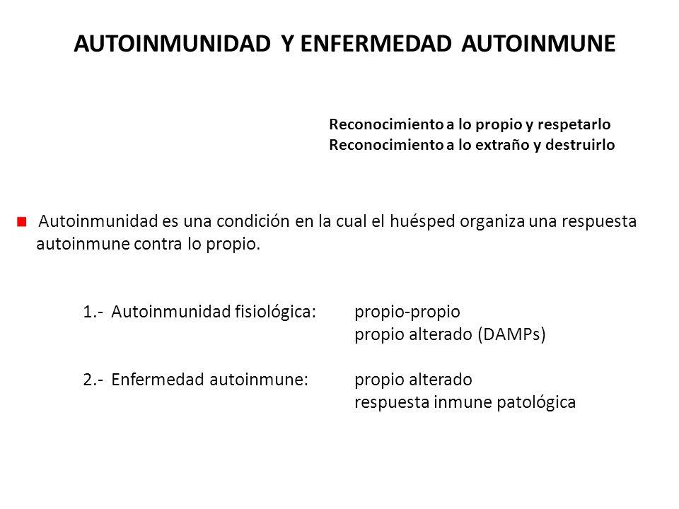 AUTOINMUNIDAD Y ENFERMEDAD AUTOINMUNE