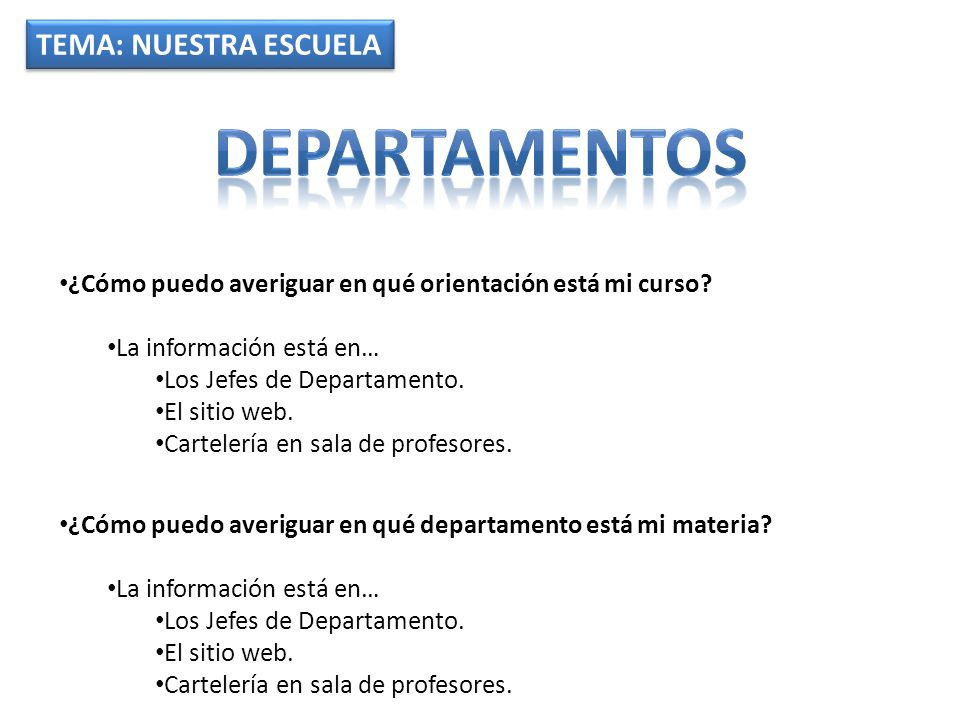 DEPARTAMENTOS TEMA: NUESTRA ESCUELA