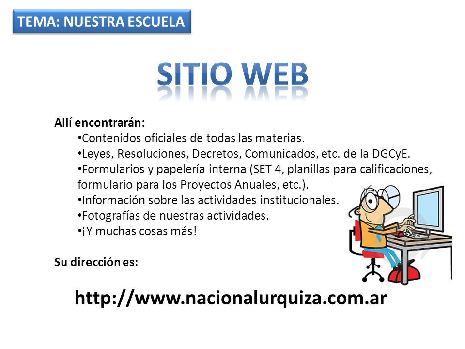 Sitio web http://www.nacionalurquiza.com.ar TEMA: NUESTRA ESCUELA